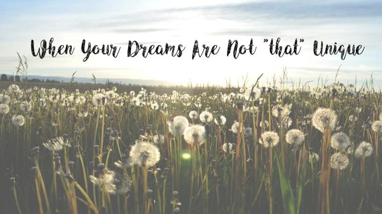 when your dreams